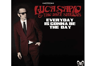 The Dark Shadows, Luca Sapio - Everyday Is Gonna Be The Day [CD]
