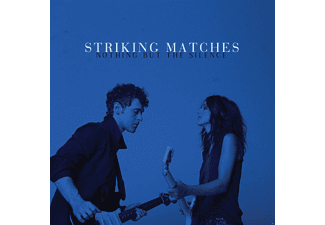 Striking Matches - Nothing But The Silence - (CD)
