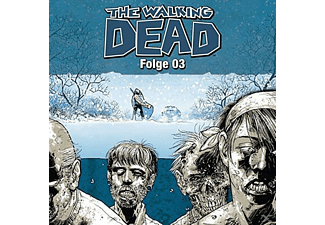 The Walking Dead Folge 03 - (CD)