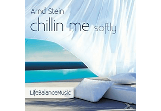 Stein Arnd - Chillin Me Softly- Life Balance Music - (CD)
