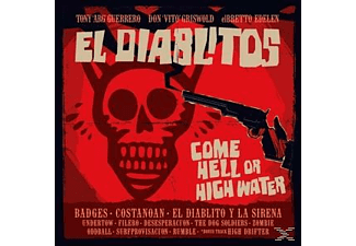 Tony & El Diablitos Guerrero - Come Hell Or High Water - (Vinyl)