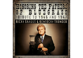 Ricky Skaggs - Honoring the Fathers Of Bluegrass - (CD)