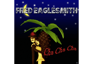 Fred Eaglesmith - Cha Cha Cha - (CD)