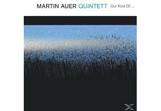 Martin Auer Quintett - Our Kind Of... - (CD)