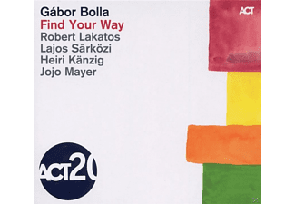 Gabor Bolla, Lajos Sarközi, Heiri Känzig, Jojo Mayer, Lakatos Robert - Find Your Way - (CD)