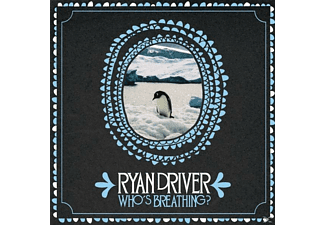 Ryan Driver - Who's Breathing? [CD]