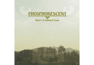 Phosphorescent - Here's To Taking It Easy - (CD)