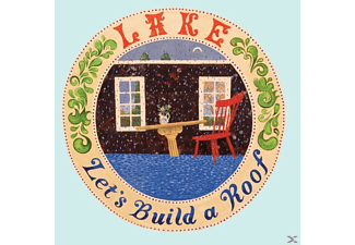 Lake - Let's Build A Roof - (CD)