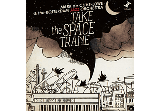 Mark De & Rotterdam Jazz Orch Clive-lowe - Take The Space Trane - (CD)