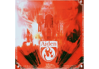 Aiden - Our Gang's Dark Oath - (CD)