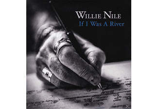 Willie Nile - If I Was A River [LP + Bonus-CD]