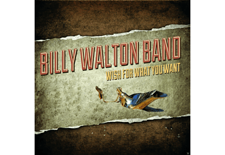 Walton Billy Band - Wish For What You Want - (CD)