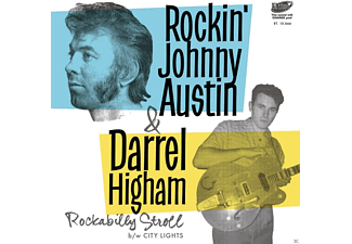 Johnny Rockin' Austin, Darrel Higham - Rockabilly Stroll/City Lights - (Vinyl)