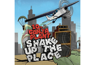 10 FT.GANJA PLANT - Shake Up The Place - (CD)