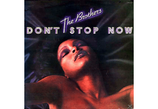 Brothers - Don`t Stop Now - (CD)