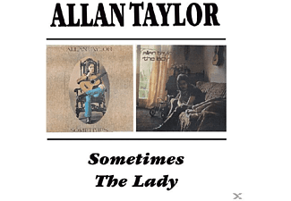 Allan Taylor - Sometimes/The Lady - (CD)