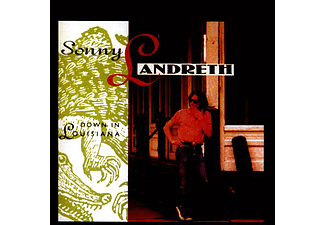 Sonny Landreth - Down in Louisiana (CD)