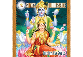 Shiva's Quintessence - Only Love Can Save Us - (CD)