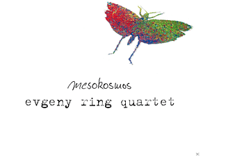 Evgeny Ring Quartet feat. Bastian Ruppert - Mesokosmos - (CD)