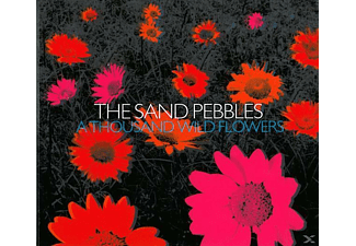 The Sand Pebbles - A Thousand Wild Flowers - (CD)