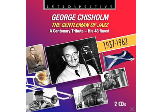 George Chisholm - The Gentleman Of Jazz - (CD)