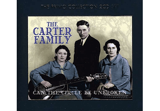 The Carter Family - Can The Circle Be Unbroken (CD)