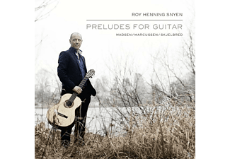Roy Henning Snyen - Preludes For Guitar - (CD)