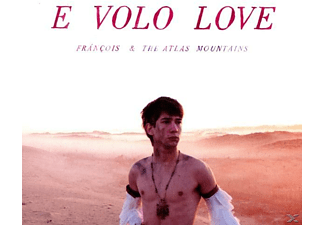 Francois & Atlas Mountains - E Volo Love [CD]