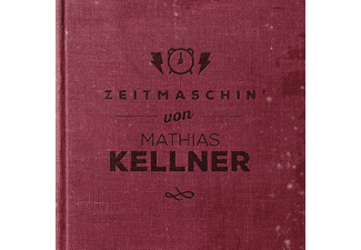 Mathias Kellner - Zeitmaschin' [CD]