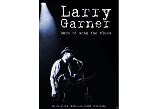 Garner Larry - Born To Sang The Blues - (DVD)