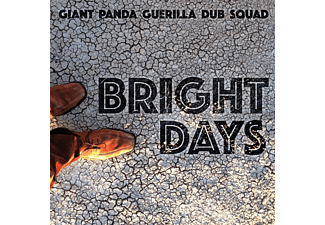 Giant Panda Guerilla Dub Squad - Bright Days - (CD)