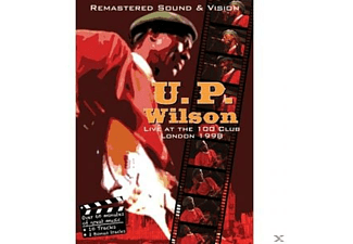 U.P. Wilson - Live At The 100 Club, London 1998 - (DVD)