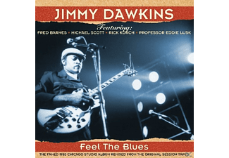 Jimmy Dawkins - Feel The Blues - (CD)