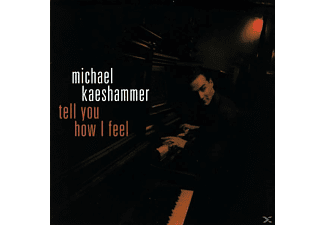 Michael Kaeshammer - Tell You How I Feel [CD]