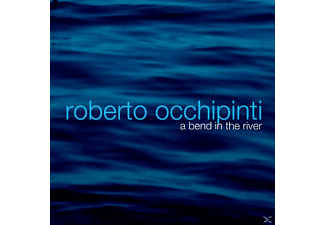 Roberto Occhipinti - A Bend In The River - (CD)
