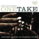 Guido Basso, Vito Rezza, Lorne Lofsky, Defrancesco Joey - One Take Volume (CD) jetztbilligerkaufen