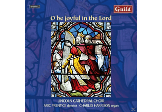 PRENTICE/LINCOLNCATHEDRALCHOIR, PRENTICE/LINCOLN CATHEDRAL CHOIR - O Be Joyful In The Lord - (CD)