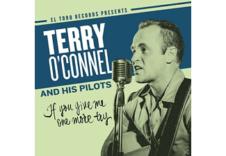 Terry -and His Pilots- O'connel - If You Give Me One More Try - (CD)