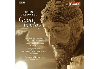 NICHOLAS/LINCOLNCOLLEGEOXFOR, NICHOLAS/LINCOLN COLLEGE OXFOR - Caldwell Good Friday - (CD)
