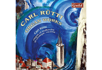 Carl Ruetti - Rütti Organ Works - (CD)