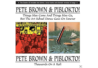 Pete & Piblokto! Brown - Thousands On A Raft/The Art School Dance?etc - (CD)