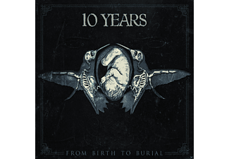 10 Years - From Birth To Burial - (CD)