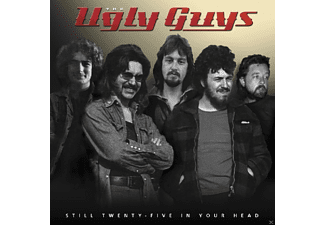 The Ugly Guys - Still Twenty-Five In Your Head - (CD)