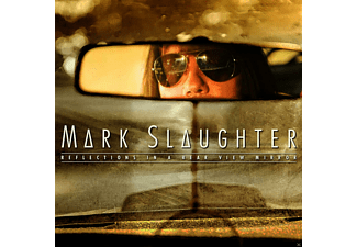 Mark Slaughter - Reflections In A Rear View Mirror - (CD)