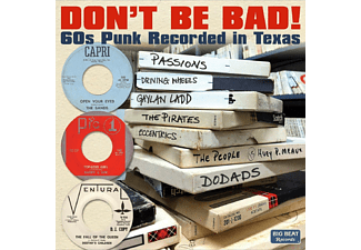 VARIOUS - Don't Be Bad! 60s Punk Recorded In Texas [CD]