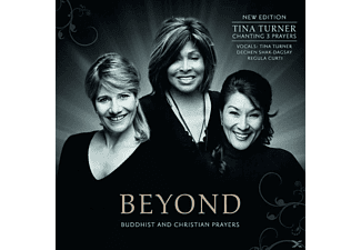 Tina Turner, TURNER,TINA/DECHEN,SHAK-DAGSAY/REGULA,CURTI - Beyond-Buddhist & Christian Prayers (New Edition) - (CD)