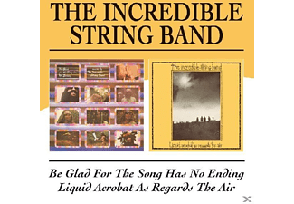 The Incredible, The Incredible String Band - Be Glad For The Song Has No Ending/Liquid Acrobat [CD]