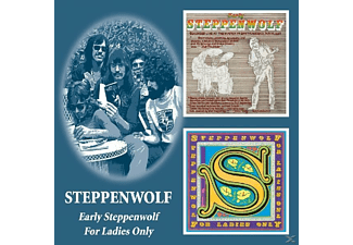 John Kay - Early Steppenwolf/For Ladies Only - (CD)