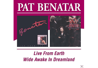 Pat Benatar - Live From Earth/Wide Awake In Dreamland [CD]