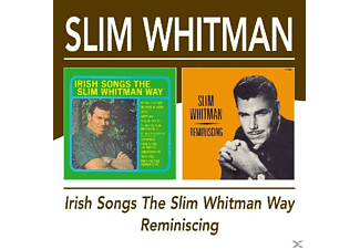 Slim Whitman - Irish Songs The Slim Whitman Way/Reminiscing - (CD)